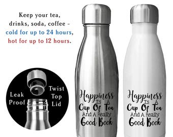 Reusable Water Bottle, Happiness Is Tea, Book Nerd, Gift for book worm, Book club gift, Love To Read, Gift For Reader, Tea Lover Gift, Tea