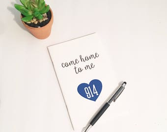 Police Wife Notebook - Come Home to Me - Law Enforcement  - Thin Blue Line Collection
