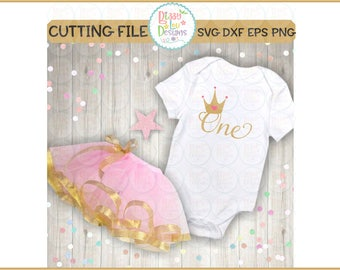 First birthday SVG, DXF, EPS cut file one cut file one svg princess svg crown svg first birthday one baby svg first birthday design
