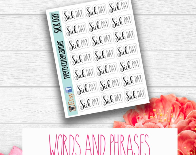Sick Time Stickers - Word Stickers - Planner Stickers - Time off stickers - Self Care - Personal day - Me time sticker - Off Work Sticker