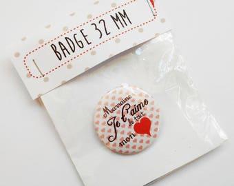 Cadeau Badge Marraine je t'aime de tout mon coeur