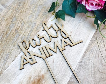 CLEARANCE! 1 ONLY TIMBER Party Animal Cake Topper Birthday Cake Topper Party Cake Topper Personalised Cake Topper Birthday Cake Topper Cake