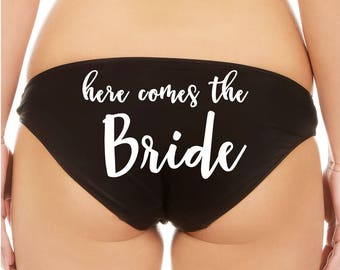 Here Comes the Bride - Customize your color choices - bikini panties underwear for bachelorette party / personal shower gift!