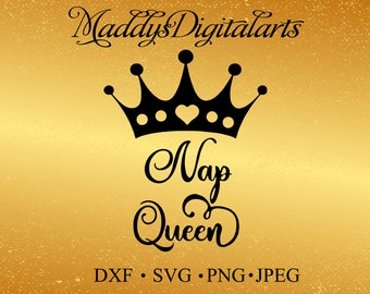 Nap Queen SVG DXF png Cut File, Sleeping Quote SVG, Bedroom Svg Cut File, Bedroom Quote svg, Napping Svg dxf Cut File, Silhouette, Cricut