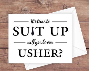 will you be our usher card - it's time to suit up - suit up usher - funny usher card - greeting card download - PRINTABLE