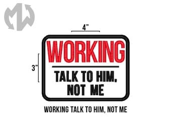 "WORKING TALK to HIM 3"" x 4"" Service Dog Patch"