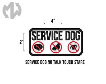 "Service Dog No TALK TOUCH STARE 2"" x 4"" Service Dog Patch"