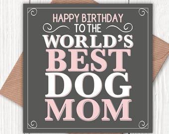 Happy Birthday to the World's Best Dog Mom/Mum card, dog mom, dog mum, dog lovers, vintage-look greetings cards