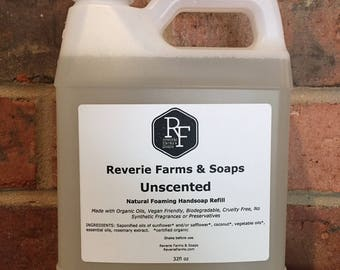Foaming Hand Soap Refill 32oz - Natural & Made with Organic Oils