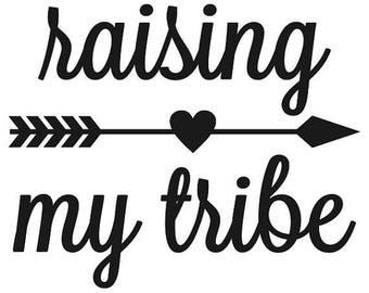 Raising my Tribe-SVG cut file