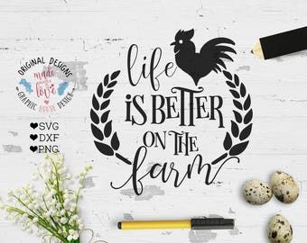 Farm SVG, Barn svg, Life is better on the Farm Cut File in svg dxf png, Farm Printable, Country Cut File, Farmers SVG, Farm Cricut  SVG