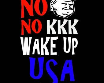 No Trump No KKK Wake Up USA Car Decal Sticker