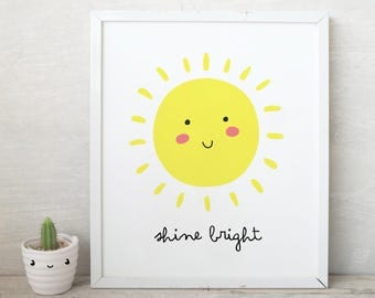 Shine Bright smile sun Print,Nursery Sunshine Print, You Are My Sunshine, Inspirational Quote for Kids Room,Cute kids wall art, sun art kids