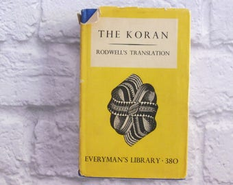 Vintage Book The Koran Translated from Arabic by the Reverend J M Rodwell 1933, Everyman's Library No. 380