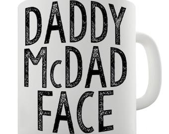 Daddy McDad Face Ceramic Mug