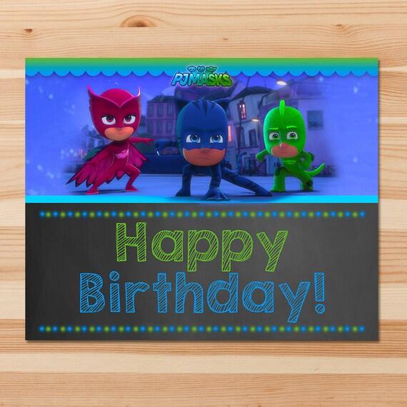 PJ Masks Happy Birthday Sign - Blue & Green Chalkboard - Boy PJ Masks Sign - PJ Masks Birthday Party - Pj Masks Party Printable Birthday