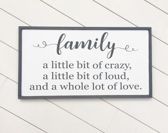 Family Sign - Family A Little Bit Crazy Sign - Farmhouse Decor - Farmhouse Sign - Farmhouse Family Signs - Entryway Decor - Ready To Ship