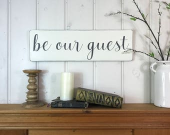"""Be our guest 