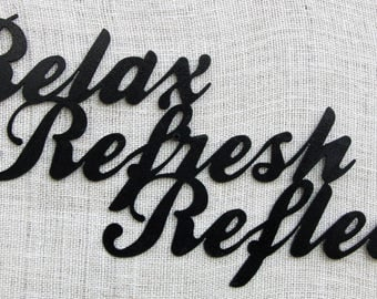 Relax Refresh Reflect