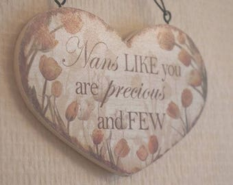 Nan Sign Plaque Nan's Like You Are Precious And Few Heart Shaped Shabby Chic Sign Plaque Birthday Gift SG1845