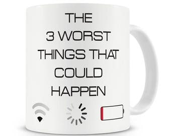 The 3 Worst Things That Could Happen Mug Geek Gift Nerd Present Wifi Mug Geeky Gifts For Him Best Geek Gifts Geek Mug Geek Gift Tech Gift