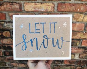 Let it Snow Holiday Greeting Card with Blue and Silver Embossed Lettering - Handmade Rustic Calligraphy Card - Single Card