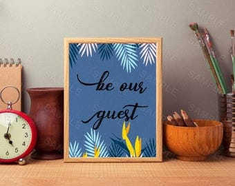 Be Our Guest, Art Print, Instant Download, Printable Home Decor,Blue Printable, Digital Wall Art