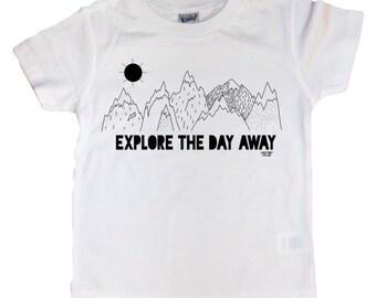 Explore The Day Away, Toddler tee, toddler shirt, kids tshirt, graphic tee, toddler shirt saying, toddler clothes, boys shirt, girl shirt