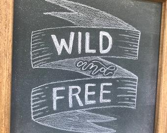 Chalkboard | Small Chalkboard | Rustic Chalkboard | Framed Chalkboard | Wild and free Chalkboard