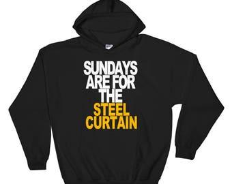 Pittsburgh Steelers SweatShirt, Sundays are for the Steel Curtain SweatShirt, Steelers Hoodie, Pittsburgh Steelers Sweatshirt, Steelers Gift