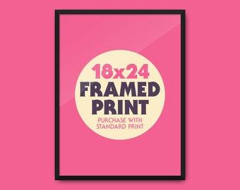 """Framed Print 18x24"""""""