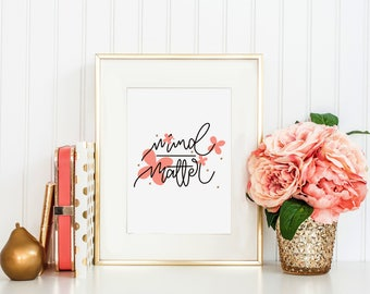 Mind over Matter Floral Minimal Print
