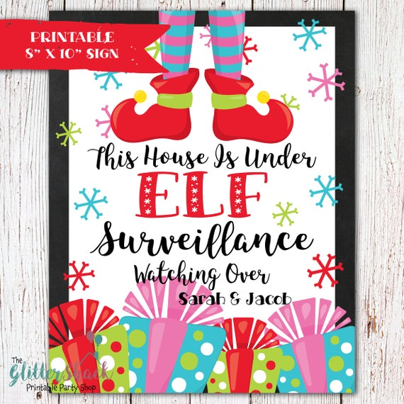 PERSONALIZED This House Is Under Elf Surveillance Sign