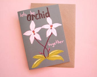 Orchid Funny Pun Recycled Greeting Card
