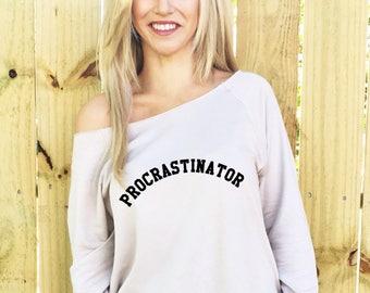 Procrastinator, Procrastination Shirts, Wine Drinking Team Shirt, Slouchy Shirt, Mimosas and Mistletoe, Slouchy Sweatshirt, Hoodie