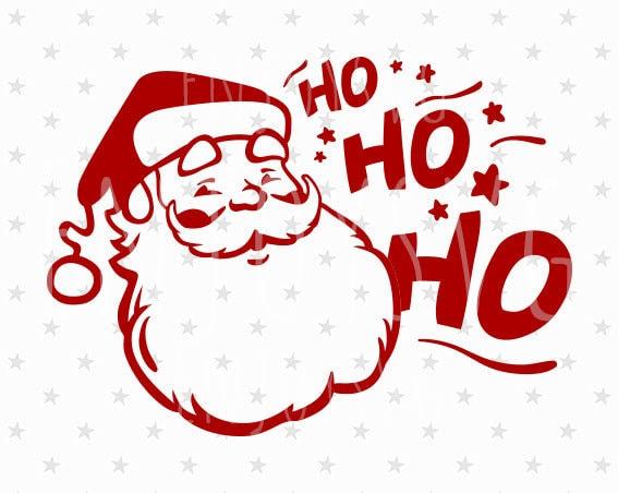 Ho Ho Ho svg Santa svg Santa svg file Santa Ho Ho Ho svg file