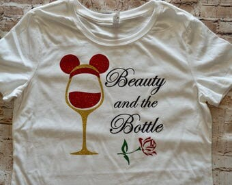 Food And Wine Shirt | Disney Princess | Beauty and the Bottle | Epcot Food And Wine | Conquering The World