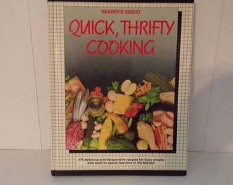 Readers Digest * Quick, Thrifty Cooking * 1987 Revised Edition