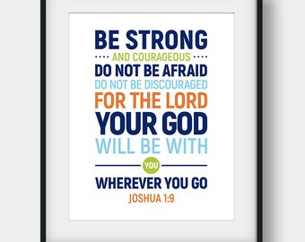 60% OFF Bible Verse Print, Be Strong And Courageous Do Not Be Afraid, Joshua 1:9, Christian Decor, Bible Verse Poster, Christian Typography