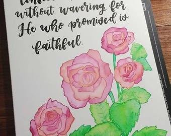 9x12 Let Us Hold Fast Hebrews 10:23 Rose Watercolor Painting