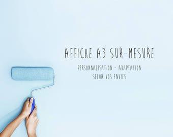 A3 poster customized as you wish - customization - adaptation