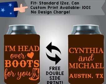 Head Over Boots For You Names Date Neoprene Wedding Can Cooler Double Side Print (W341)