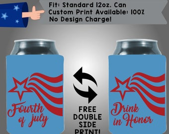 Fourth of July Drink in Honor Custom Cooler Collapsible Fabric Can Cooler Double Side Print (FourthofJuly20)