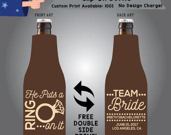 He Puts A Ring On It Slip On Fabric Bottle Coolie Double Side Print (SF-Bachelorette01)