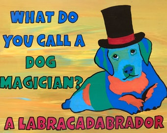 What Do You Call a Dog Magician?