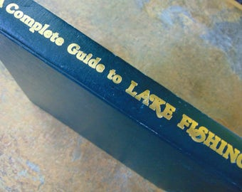 Complete Guide to Lake Fishing , 1981 , David Richey , Fishing Book , Out of Print