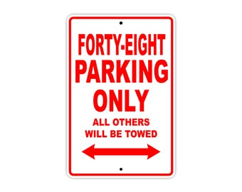 FORTY-EIGHT Parking Only Motorcycle Bike Chopper Aluminum Sign
