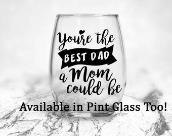 Best Dad | A Mom Could Be | Gift for Mom | Fathers Day Gift | Gift for Single Mom | Single Mom Gift | Gift for Her | Mom Gift | Mothers Day|