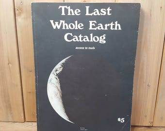 The Last Whole Earth Catalog Access to Tools Book 1967 Portola Institute Random House Paperback