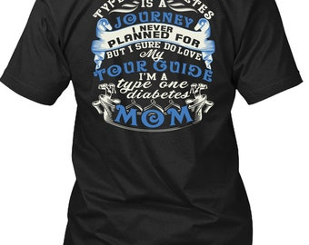 I'm A Type One Diabetes Mom T Shirt, Being A Nanny T Shirt